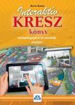 KOTRA KÁROLY - Interaktív KRESZ könyv személygépkocsi vezetők részére