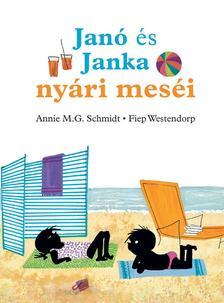 Annie M.G.Schmidt - Jan� �s Janka ny�ri mes�i