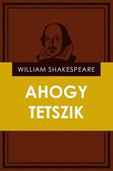 William Shakespeare - Ahogy tetszik [eKönyv: epub, mobi]