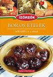 Róka Ildikó - Boros ételek - HÓLABDA és a többiekÍzörzők szakácskönyv sorozat 8. kötete