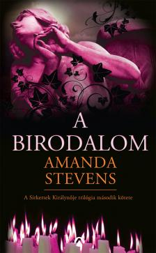 Amanda Stevens - A BIRODALOM #