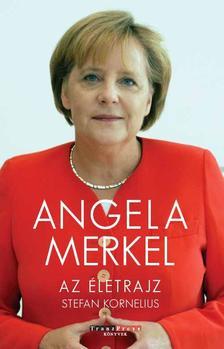 Stefan Kornelius - Angela Merkel - Az �letrajz