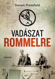 Steven Pressfield - Vad�szat Rommelre