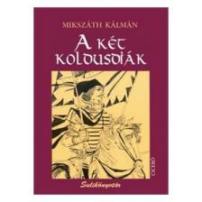MIKSZÁTH KÁLMÁN - A KÉT KOLDUSDIÁK - SULIKÖNYVTÁR -