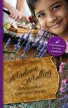 Richard C. Morais - MADAME MALLORY �S KIS INDIAI KONYHAF�N�KE #