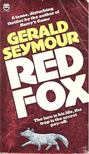 Gerald Seymour - Red Fox [antikv�r]