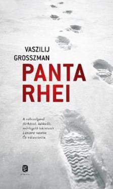 Vaszilij GROSSZMAN - Panta rhei