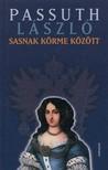 PASSUTH L�SZL� - Sasnak k�rme k�z�tt [eK�nyv: pdf,  epub,  mobi]