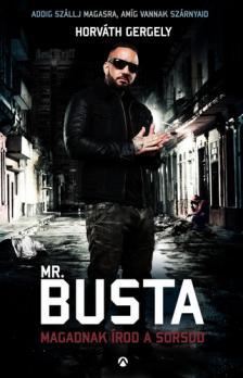 Mr. Busta - Magadnak írod a sorsod - DEDIKÁLT