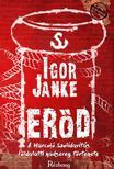 Igor Janke - Er�d - A Harcol� Szolidarit�s f�ldalatti hadsereg t�rt�nete