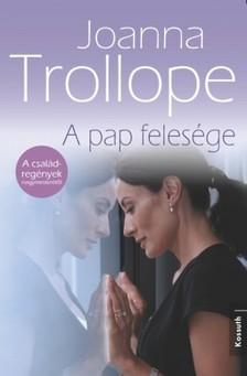 Joanna Trollope - A pap feles�ge [eK�nyv: epub, mobi]