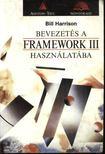 Harrison, Bill - Bevezet�s a Framework III haszn�lat�ba [antikv�r]