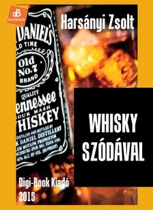 Hars�nyi Zsolt - Whisky sz�d�val [eK�nyv: epub, mobi]