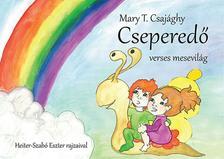 Mary T. Csajághy - Cseperedő