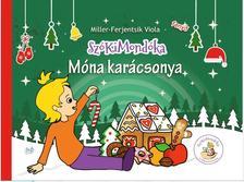 Miller - Ferjentsik Viola - Móna karácsonya