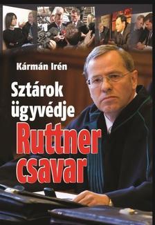K�RM�N IR�N - RUTTNER CSAVAR - SZT�ROK �GYV�DJE