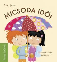 Berg Judit - MICSODA ID�! - PANKA �S CSIRIB�