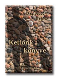 MEDVECZKY BAL�ZS - Kett�nk k�nyve