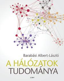Barab�si Albert L�szl� - A h�l�zatok tudom�nya