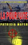 Olivier Rebiere Patricia Mayer, - La Poursuite [eK�nyv: epub,  mobi]