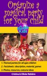 Olivier Rebiere Cristina Rebiere, - Organize a magical party for your child [eKönyv: epub,  mobi]