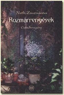 Noth Zsuzs�nna - ROZM�RRENG�SEK - GOBELINREG�NY