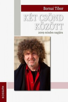 Bornai Tibor - K�t cs�nd k�z�tt [eK�nyv: epub, mobi]