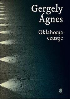 GERGELY �GNES - Oklahoma ez�stje