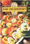 LAJOS MARI - HEMZŐ KÁROLY - 99 Kase- und Eierspeisen mit 33 Farbfotos [antikvár]