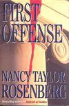 Rosenberg, Nancy Taylor - First offense [antikv�r]