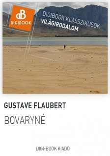 Gustave Flaubert - Bovaryn� [eK�nyv: epub, mobi]