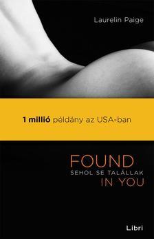 Laurelin Paige - Sehol se tal�llak - Found in You