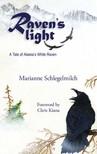 Schlegelmilch Marianne - Raven's Light [eK�nyv: epub,  mobi]