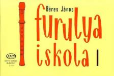 B�RES J�NOS - FURULYAISKOLA I (JAV�TOTT KIAD�S)