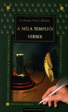 Csokonai Vit�z Mih�ly - A M�LA TEMPEF�I VERSEK