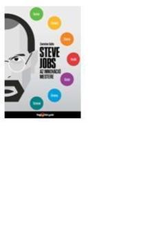 Carmine Gallo - Steve Jobs az innov�ci� mestere - Hogyan legy�nk �t�t�en sikeresek