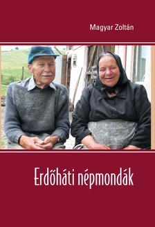 Magyar Zoltán - Erdőháti népmondák