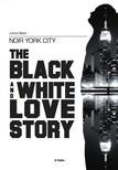 Gábor Juhos - Noir York City - The Black and White Love Story [eKönyv: epub,  mobi]
