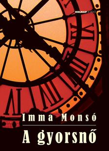 Imma Mons� - A gyorsn�