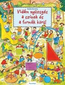 Guido Wandrey - VID�M NY�ZSG�S A SZ�NEK �S A FORM�K K�R�L - KEM�NY BOR�T�S