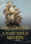 Joseph Conrad - A Narcissus négere [eKönyv: epub,  mobi]