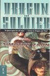 Timothy Zahn - Dragon and Soldier [antikvár]