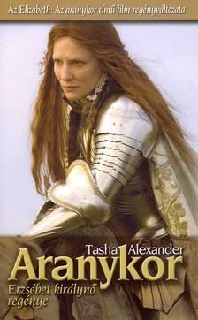 Tasha Alexander - ARANYKOR - ERZS�BET KIR�LYN� REG�NYE
