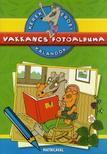 Dib�s Gabriella - Kerek erdei kalandok: Vakkancs fot�albuma - Sz�nes matricamell�klettel
