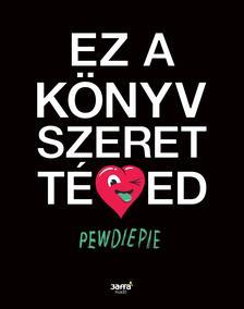 PewDiePie - Ez a könyv szeret téged