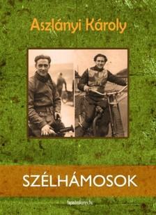 Aszlányi Károly - Szélhámosok [eKönyv: epub, mobi]