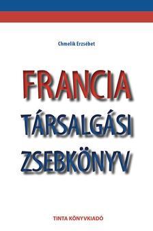 Chmelik Erzs�bet - Francia t�rsalg�si zsebk�nyv