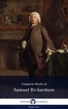 Richardson Samuel - Delphi Complete Works of Samuel Richardson (Illustrated) [eK�nyv: epub,  mobi]