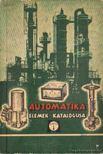 Beleznai Károlyné - Automatika elemek katalógusa [antikvár]