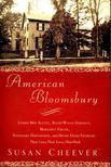 CHEEVER, SUSAN - American Bloomsbury [antikv�r]